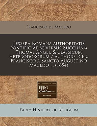 Tessera Romana authoritatis pontificiae adversus Buccinam Thomae: Francisco de Macedo