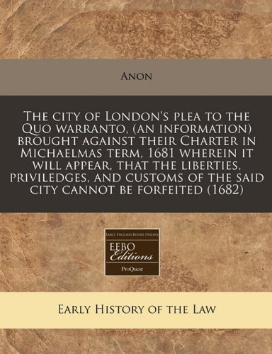 The City of London's Plea to the: Anon
