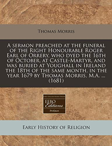 A Sermon Preached at the Funeral of: Professor Thomas Morris