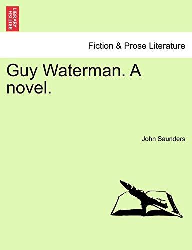 9781240871964: Guy Waterman. A novel.