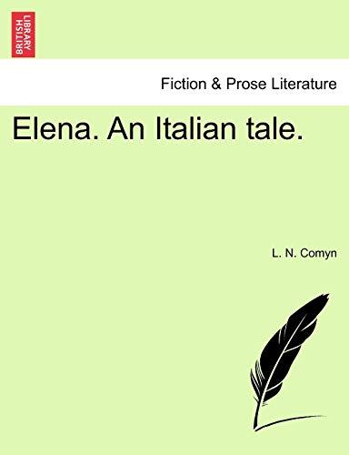 Elena. an Italian Tale. (Paperback) - L N Comyn