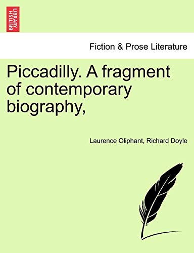 Piccadilly. A fragment of contemporary biography, - Laurence Oliphant; Richard Doyle