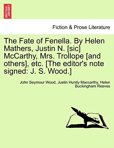 The Fate of Fenella. by Helen Mathers,: John Seymour Wood,