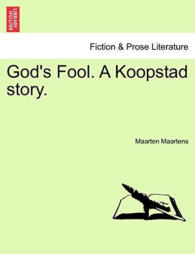 9781240882762: God's Fool. A Koopstad story.