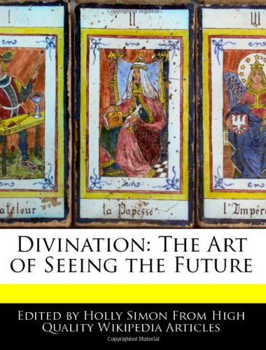 9781240889679: Divination: The Art of Seeing the Future