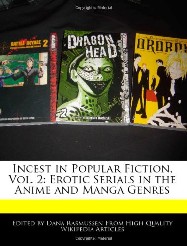 9781240889808: Incest in Popular Fiction, Vol. 2: Erotic Serials in the Anime and Manga Genres