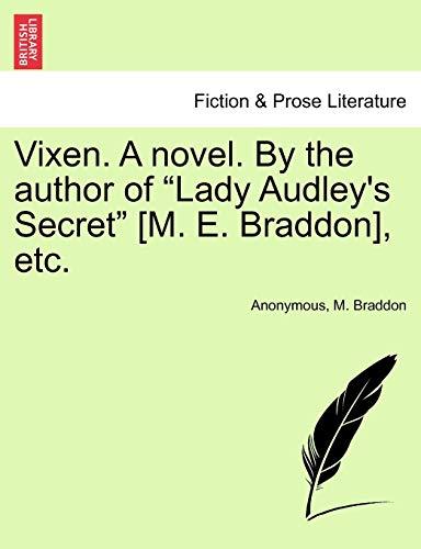 """9781240893317: Vixen. A novel. By the author of """"Lady Audley's Secret"""" [M. E. Braddon], etc. Vol. II."""