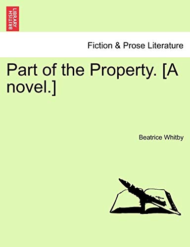 Part of the Property. [A Novel.] - Beatrice Whitby