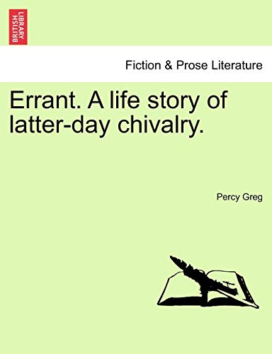 9781240896271: Errant. A life story of latter-day chivalry.