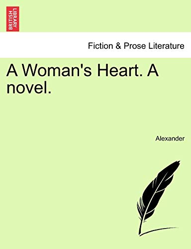 A Woman's Heart. A novel.