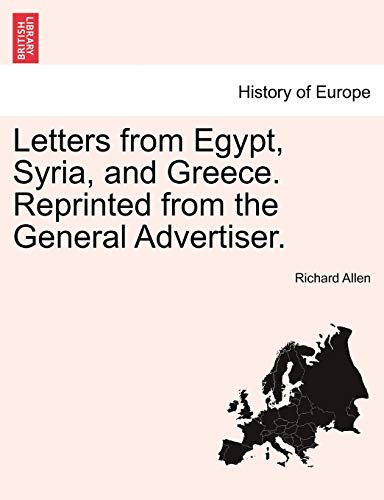 Letters from Egypt, Syria, and Greece. Reprinted: Allen, Richard