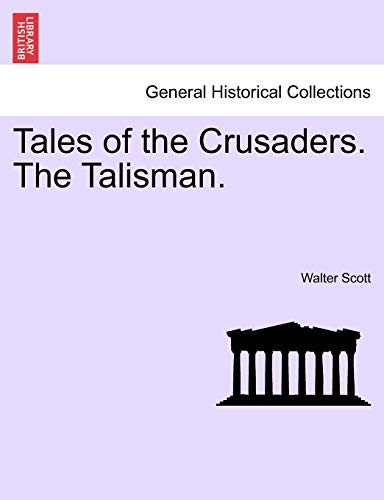 Tales of the Crusaders. the Talisman. (Paperback or Softback) - Scott, Walter