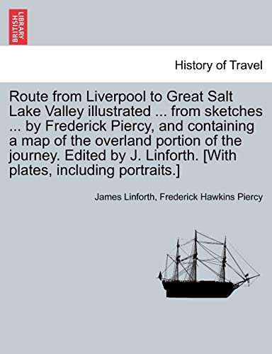 Route from Liverpool to Great Salt Lake: James Linforth, Frederick