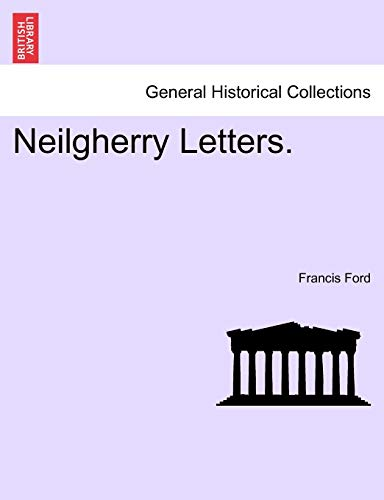 Neilgherry Letters. - Francis Ford