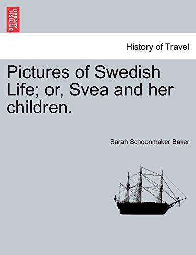 9781240915095: Pictures of Swedish Life; or, Svea and her children.