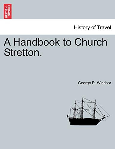 A Handbook to Church Stretton. (Paperback) - George R Windsor