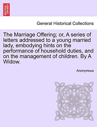 The Marriage Offering; or, A series of: Anonymous