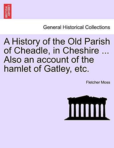 A History of the Old Parish of: Fletcher Moss