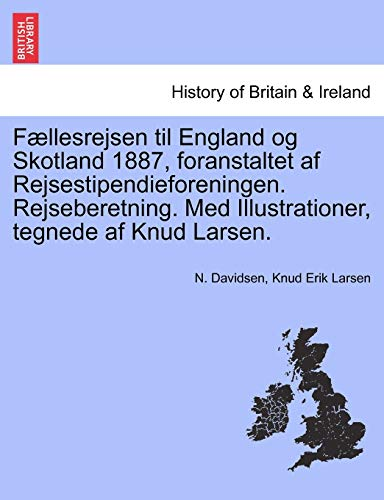 F Llesrejsen Til England Og Skotland 1887,: N Davidsen