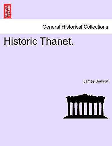 9781240931835: Historic Thanet.