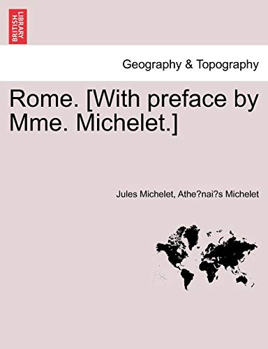 9781240931866: Rome. [With Preface by Mme. Michelet.]