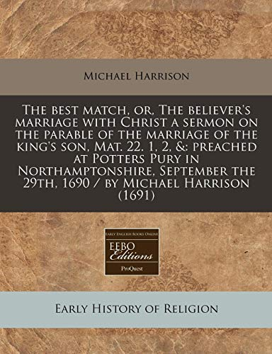 The Best Match, Or, the Believer s: Michael Harrison