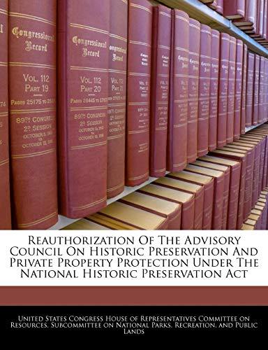 Reauthorization of the Advisory Council on Historic