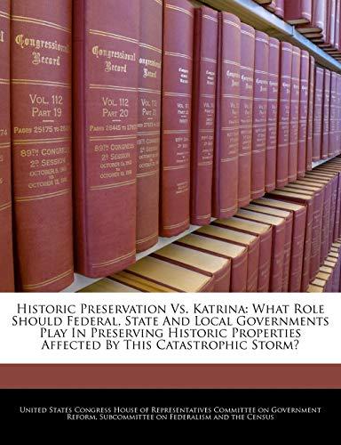 Historic Preservation vs. Katrina: What Role Should