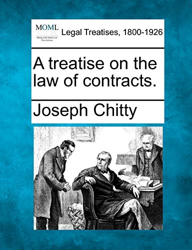 9781241003036: A treatise on the law of contracts.