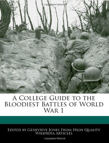 9781241003579: A College Guide to the Bloodiest Battles of World War 1