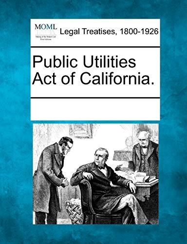 Public Utilities Act of California.