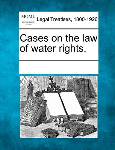 Cases on the law of water rights.