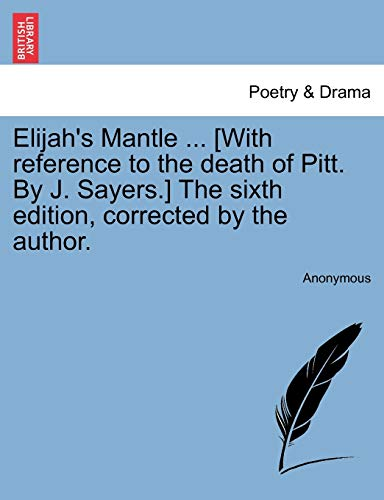Elijah's Mantle . [With Reference to the: Anonymous