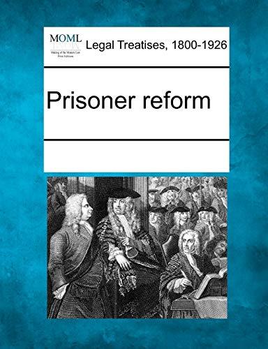 Prisoner reform