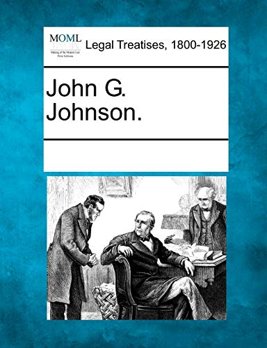 John G. Johnson.