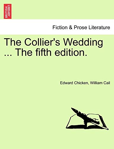 9781241030711: The Collier's Wedding ... The fifth edition.