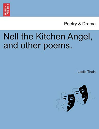 9781241032050: Nell the Kitchen Angel, and other poems.