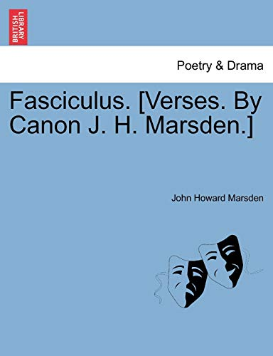 9781241032241: Fasciculus. [Verses. By Canon J. H. Marsden.]