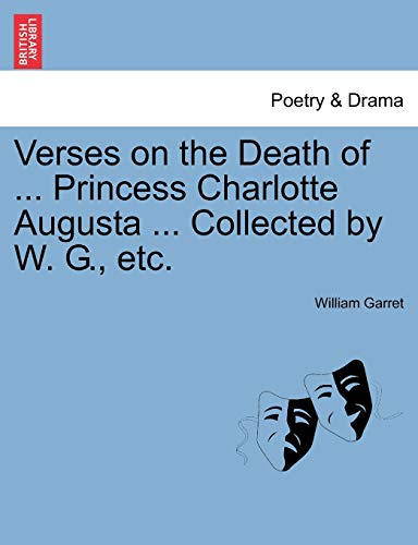 Verses on the Death of . Princess: William Garret