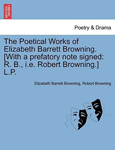 The Poetical Works of Elizabeth Barrett Browning.: Elizabeth Barrett Browning,