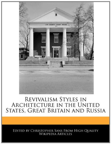 Revivalism Styles in Architecture in the United States, Great Britain and Russia: Christopher Sans