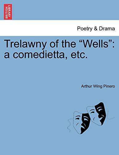 9781241067953: Trelawny of the