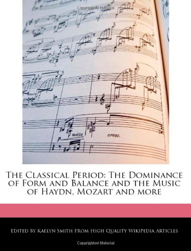The Classical Period: The Dominance of Form: Smith, Kaelyn
