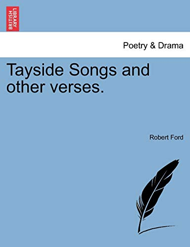9781241071042: Tayside Songs and other verses.