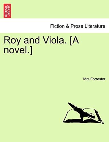 9781241075637: Roy and Viola. [A novel.]