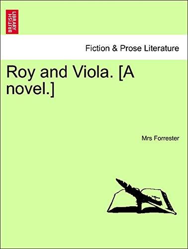 9781241075873: Roy and Viola. [A novel.]