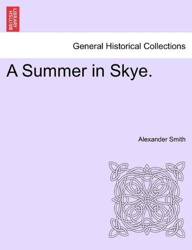 A Summer in Skye. (1241078947) by Alexander Smith