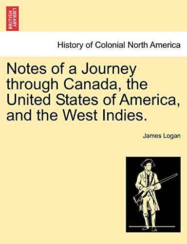 9781241088361: Notes of a Journey through Canada, the United States of America, and the West Indies.