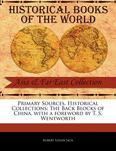 Primary Sources, Historical Collections: The Back Blocks: T. S. Wentworth