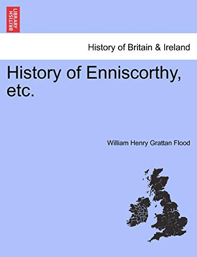 9781241093808: History of Enniscorthy, etc.